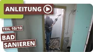 badezimmer entkernen und renovieren altbausanierung teil 10 10
