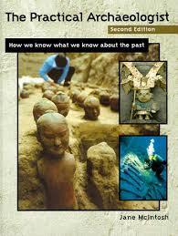 The Practical Archaeologist How We Know What About Past