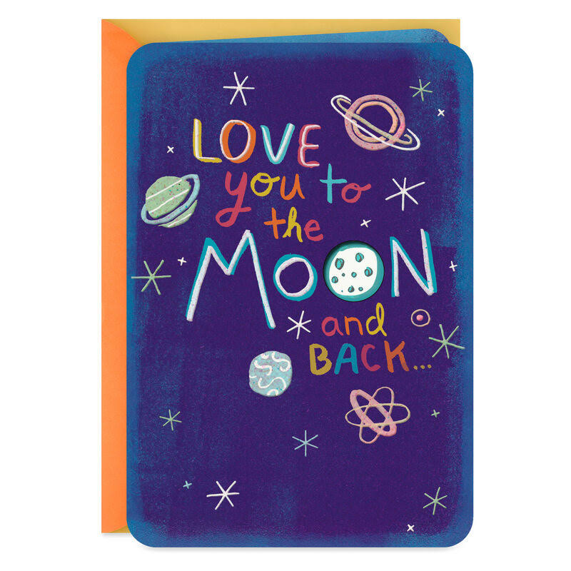 to The Moon and Back Love Card