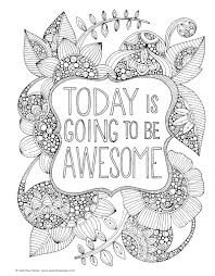 Today Is Going To Be Awesome Creative Coloring Inspirations Printable Colouring Page