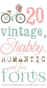 Free Vintage Shabby And Romantic Fonts