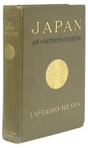 Japan An Attempt At Interpretation Lafcadio Hearn