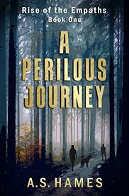 A Perilous Journey Rise Of The Empaths Book 1 By Hames S