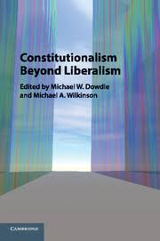 Edited By Michael W Dowdle National University Of Singapore A Wilkinson London School Economics And Political Science