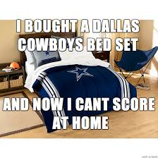 Dallas Cowboys Bedroom Set by Cowboys Bed Set Meme On Imgur