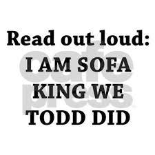 Youtube Sofa King We Todd Did by I Am Sofa King We Todd Did Sofa Ideas