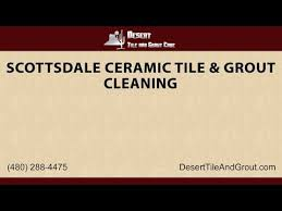 scottsdale ceramic tile grout cleaning desert tile grout care