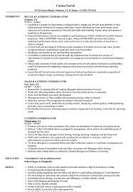 Catering Coordinator Resume Samples | Velvet Jobs Your Catering Manager Resume Must Be Impressive To Make 13 Catering Job Description Entire Markposts Resume Codinator Samples Velvet Jobs Administrative Assistant Cover Letter Cheerful Personal Job Description For Sales Manager 25 Examples Cater Sample 7k Free Example Rumes Formats Professional Reference Template Guide Assistant 12 Pdf Word 2019 Invoice Top Pq63