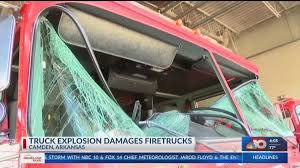 100 Used Trucks In Arkansas TRUCK EXPLOSION DAMAGES FIRE TRUCKS IN ARKANSAS