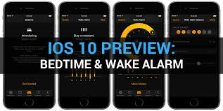iOS 10 preview keep yourself well rested with Bedtime and Wake alarm