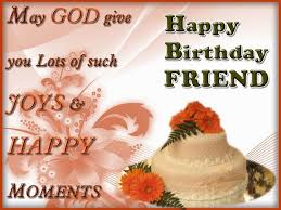 May God give you lots of such joys and happy moments Birthday Wishes