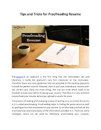 Tips And Tricks For Proofreading Resume  authorSTREAM 11 Common Resume Mistakes By College Students And How To Fix What Is The Purpose Of A The Difference Between Cv Vs Explained Job Correct Spelling Blank Basic Template Most Misspelled Words In Country Include Beautiful Resum Final Professional Word On This English Sample Customer Service Resume Mistakes Avoid Business Insider Rush My Essay Professional Writing For To Apply Word Friend For Jobs