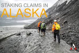 Staking Claims In Alaska A Primer
