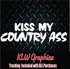 Kiss My Country * Vinyl Decal Sticker Car Truck Diesel, Redneck ... Truck Window Decals Harley Davidson Trucks Graphics Best In Calgary For Cars Business High Quality Window Decals Auto Motors Intertional Moose Rear Graphic Decal Suv Clear Car Decalsclear Stickerscar Attn Ownstickers The Rear Or Not Mtbrcom Dodge Ram Head Vinyl Sticker Mopar Dodge Ram Unique 28 Sample Stickers And Eirasimprsoescom
