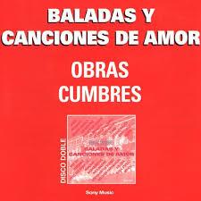 Baladas y Canciones de Amor Obras Cumbres Various Artists