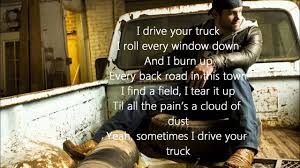 100 I Drive Your Truck By Lee Brice Lyrics YouTube