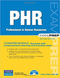 PHR Exam Prep Professional in Human Resources 2nd Edition