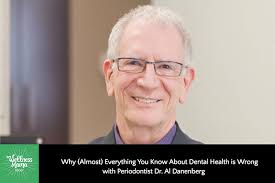 Periodonist Dr Al Danenberg On Dental Health