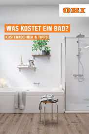 was kostet ein bad kostenrechner tipps obi bad