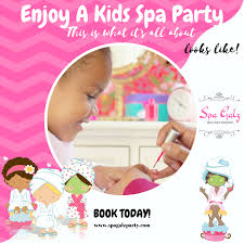 Kids Spa Party Visit Our Site For Packages Available To Order And Enjoy At Spagalzparty Spaparty Girlsspa Relaxation Facials