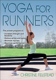 Yoga For Runners By Christine Felstead