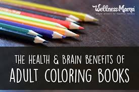 The Health And Brain Benefits Of Adult Coloring Books