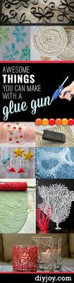 38 Unbelievably Cool Things You Can Make With A Glue Gun Arts And Crafts For TeensArt