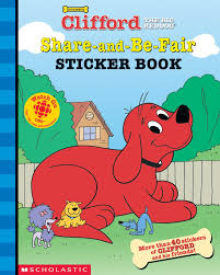 Clifford Halloween Book by Clifford U0027s Share And Be Fair Sticker Book By Kimberly Weinberger