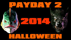 Payday 2 Halloween Masks Unlock halloween payday 2 update 2014 get your masks youtube