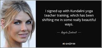I Signed Up With Kundalini Yoga Teacher Training Which Has Been Shifting Me In Some