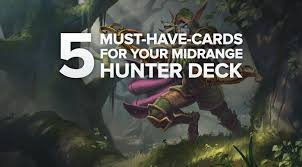 Hunter Hearthstone Deck Basic by 5 Must Have Cards For Your Midrange Hunter Deck
