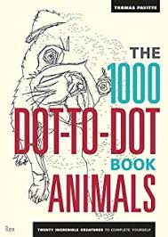 The 1000 Dot To Book Animals Twenty Incredible Creatures Complete