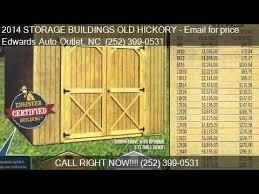 Old Hickory Buildings And Sheds by 2014 Storage Buildings Old Hickory For Sale In Wilson Nc 2 Youtube