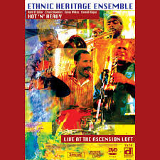 100 Loft Ensemble DVD Ethnic Heritage Hot N Heavy Live At The Ascension