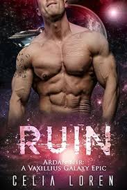 Ruin Ardan Kir A Vaxillius Galaxy Epic Romance