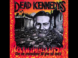 Dead Kennedys - Give Me Convenience Or Give Me Death [Full Album ... 30 Day Punk Rock Challange Rock Amino Amino Dead Kennedys Police Truck Subttulos Espaol Videos Brutalidad Quick And The Walking Bought And Sold Truck Live By Pandora No Turning Back Time To Waste Full Album 2017 Son Pinterest Prudent Groove Lyrics Genius Give Me Convience Or Death Fresh Fruit For Rotting Vegetables Early Years Helliost Best Image Of Vrimageco