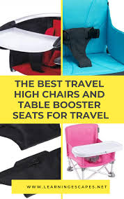 The Best Travel High Chair: Best Styles + Best Buys 2019