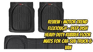 100 Rubber Truck Mats REVIEW Motor Trend FlexTough Deep Dish Heavy Duty Floor
