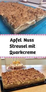 apfel nuss streusel mit quarkcreme saftiger