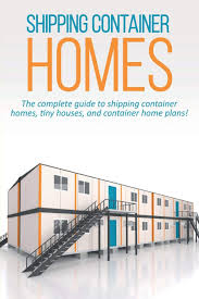 100 House Plans For Shipping Containers Container Homes The Complete Guide To Shipping