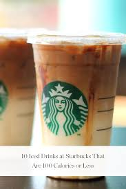 10 Iced Drinks At Starbucks That Are 100 Calories Or Less