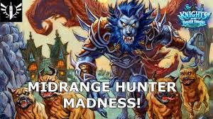 Hunter Hearthstone Deck Kft by Midrange Hunter Madness Hearthstone Knights Of The Frozen