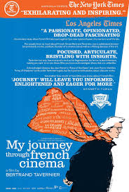 Writer Director Bertrand Tavernier Is Truly One Of The Grand Auteurs Movies His Experience Vast Knowledge Voluminous