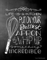 Kitchen Theme Ideas Chef by Free Kitchen Art Printable Kitchen Quotes Kitchen Art And Apron