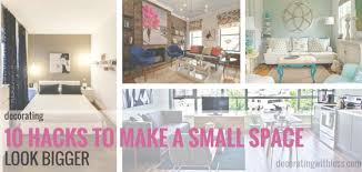 10 Hacks To Make A Small Space Look Bigger