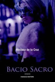Bacio Sacro Di Melissa De La Cruz
