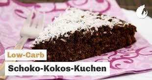 schoko kokos kuchen low carb kuchen backen ohne mehl