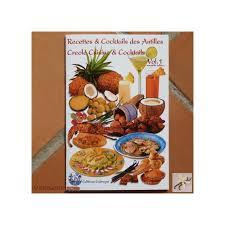 cuisine des antilles livre de cuisine antillaise