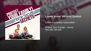 Lowes Home Security System