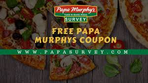 Papasurvey | Win Papa Murphy's Coupons By Filling The Survey Order Online For Best Pizza Near You L Papa Murphys Take N Sassy Printable Coupon Suzannes Blog Marlboro Mobile Coupons Slickdealsnet Survey Win Redemption Code At Wwwpasurveycom 10 Tuesday Any Large For Grhub Promo Codes How To Use Them And Where Find Parent Involve April 26 2019 Ca State Fair California State Fair 20191023 Chattanooga Mocs On Twitter Mocs Win With The Exciting Murphys Pizza Prices Is Hobby Lobby Open Thanksgiving